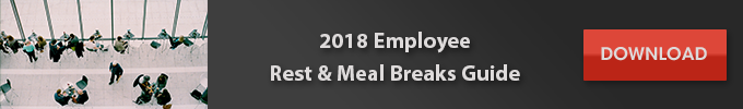 free 2018 employee rest and meal breaks guide